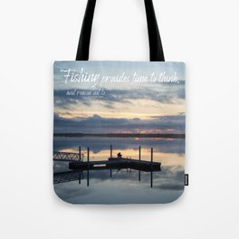 Fishing Reflection with Quote Tote Bag