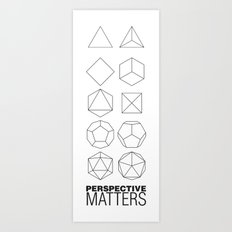 Perspective Matters Art Print