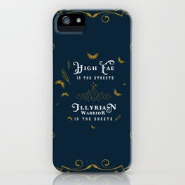 HIGH FAE IN THE STREETS iPhone Case