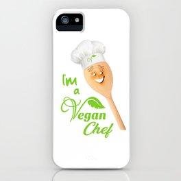 I'm a Vegan Chef iPhone Case