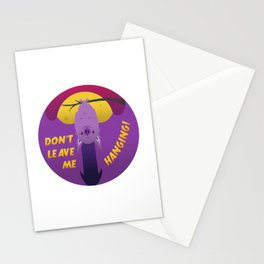Don't leave me hanging! Stationery Cards