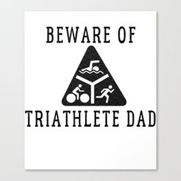Funny Triathlete Dad Quote Canvas Print