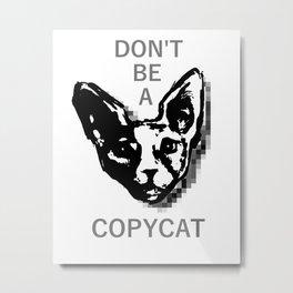 copycat Metal Print