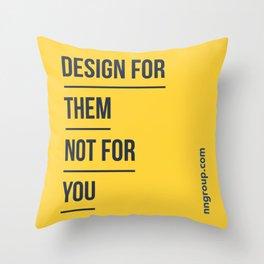 Design For Them Throw Pillow
