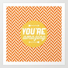 You're Amazing [Chevron] Art Print