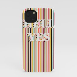 Hell Yes Stripes iPhone Case