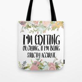 Editing / Crying Tote Bag