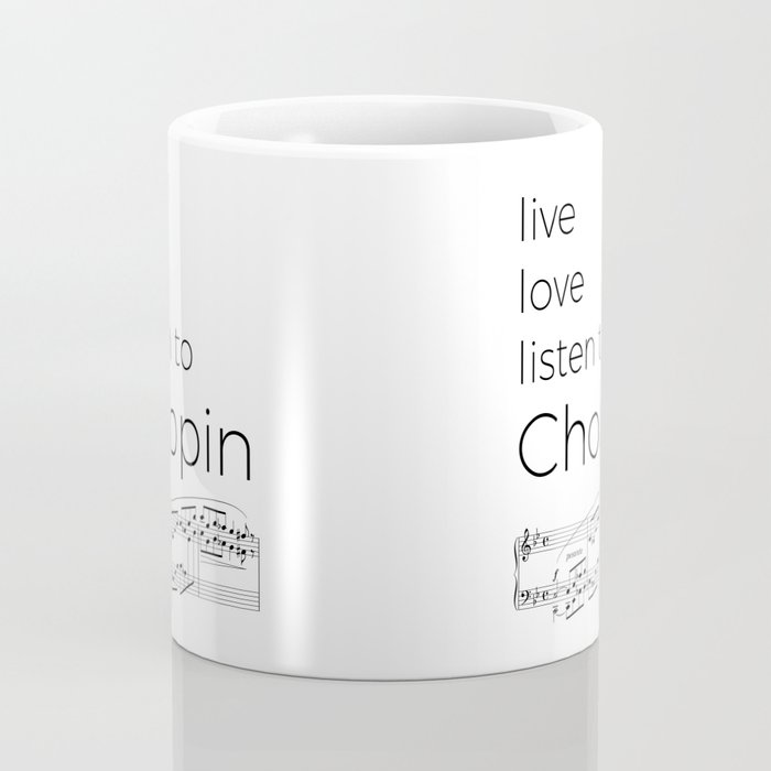 Live, love, listen to Chopin Coffee Mug