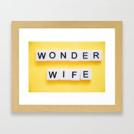 Wonder Wife Framed Art Print