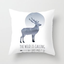 Quote The Wild is Calling Throw Pillow