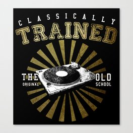 Classically Trained Vinyl Player Canvas Print