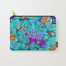 Let Heaven & Nature Sing Carry-All Pouch