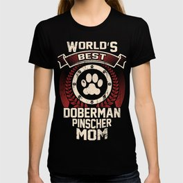 World's Best Doberman Pinscher Mom T-shirt