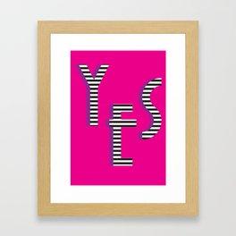 YES Poster | Pink Stripe Pattern Framed Art Print