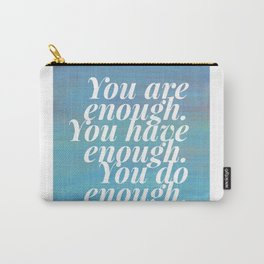 you are enough. you have enough. you do enough. - blue, gray and purple painting Carry-All Pouch