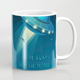 Get Me Away from the People! Coffee Mug
