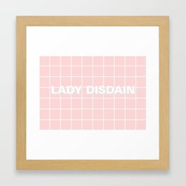 Lady Disdain - Much Ado About Nothing Framed Art Print