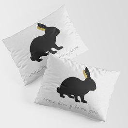 Some Bunny Loves You Pillow Sham