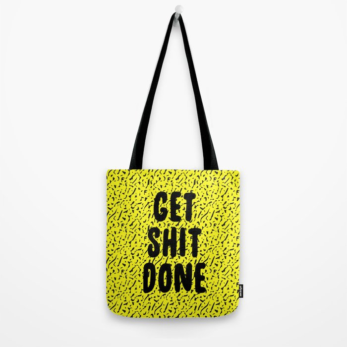 Get Shit Done 1980s 1990s Tote Bag