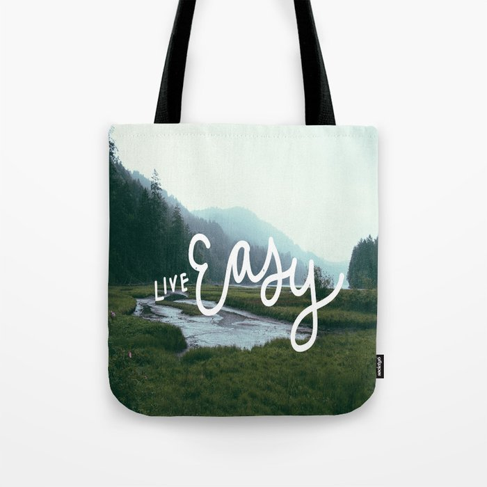 Live easy Tote Bag