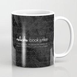 Natasha is a Book Junkie (logo) on script Coffee Mug