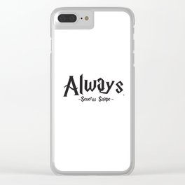 Severus Snape - Always Quote - HarryPotter Clear iPhone Case