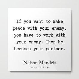 70  | Nelson Mandela  Quotes | 190818 Metal Print