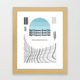 High Frequency Social Club Framed Art Print