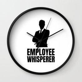 Employee Whisperer Boss Day Gift Idea Wall Clock