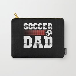 Soccer Dad | Soccer Player Gift Carry-All Pouch