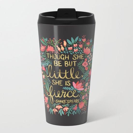Little & Fierce on Charcoal Metal Travel Mug