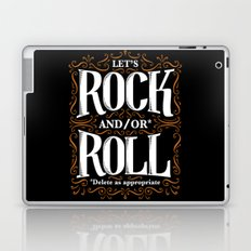 Lets Rock and/or Roll Laptop & iPad Skin