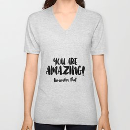 You are AMAZING Unisex V-Neck