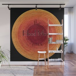 Blood Moon on the Rise Wall Mural