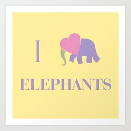 I Heart Elephants Art Print