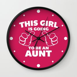 This Girl Aunt Quote Wall Clock
