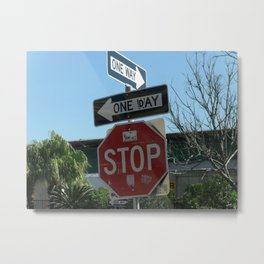 One Way, One Day Metal Print