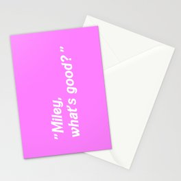 MILEY WHAT'S GOOD? Stationery Cards