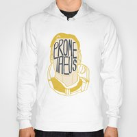prometheus Hoodies featuring Prometheus by SleptAwoke