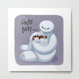 Big Hero -Hairy Baby  Metal Print