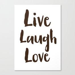 Live Laugh Love vintage brushstrokes Canvas Print