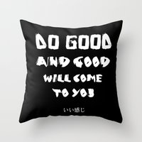 good vibes Throw Pillows featuring GOOD VIBES by hannamitchell