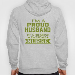 I'M A PROUD NURSE'S HUSBAND Hoody