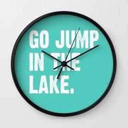Go Jump In The Lake - Aqua Wall Clock