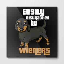 Dachshund Dog Distracted By Viennese Gift Motif Metal Print