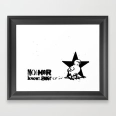 Mother Knows...  Framed Art Print