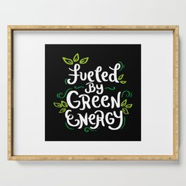 Fueled by Green Energy - Funny Go Vegan Quote Gift Serving Tray