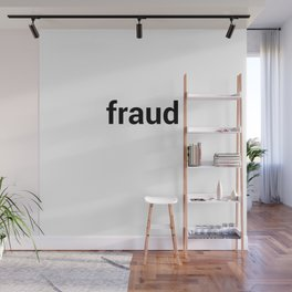 fraud Wall Mural