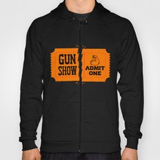 Ticket to the Gun Show Hoody