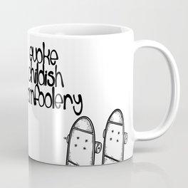 Childish Tomfoolery Coffee Mug